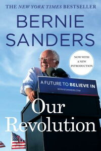 Our Revolution: A Future to Believe in OUR REVOLUTION [ Bernie Sanders ]