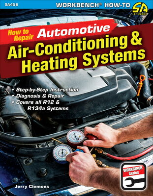 How to Repair Automotive Air-Conditioning & Heating Systems画像