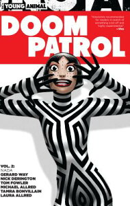 Doom Patrol Vol. 2: NADA DOOM PATROL VOL 2 NADA [ Gerard Way ]