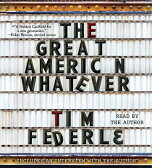 The Great American Whatever [ Tim Federle ]