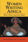 Women Writing Africa: West Africa and the Sahel WOMEN WRITING AFRICA (Women Writing Africa Project (Cloth)) [ Esi Sutherland-Addy ]