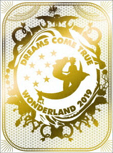史上最強の移動遊園地 DREAMS COME TRUE WONDERLAND 2019【Blu-ray】