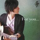 For You... [ 松井祐貴 ]