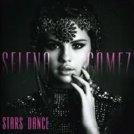 【楽天ブックスならいつでも送料無料】【輸入盤】Stars Dance [ Selena Gomez and the Scene ]