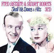 【輸入盤】Shall We Dance & Other Hits [ Fred Astaire / Ginger Rogers ]