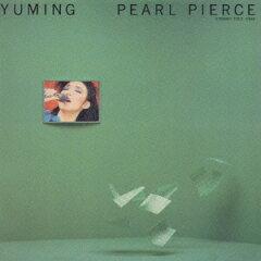 【送料無料】PEARL PIERCE(期間限定プライス盤) [ 松任谷由実 ]