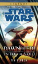 Into the Void: Star Wars Legends (Dawn of the Jedi) SW DAWN OF JEDI INTO THE VOID (Star Wars: Dawn of the Jedi) [ Tim Lebbon ]