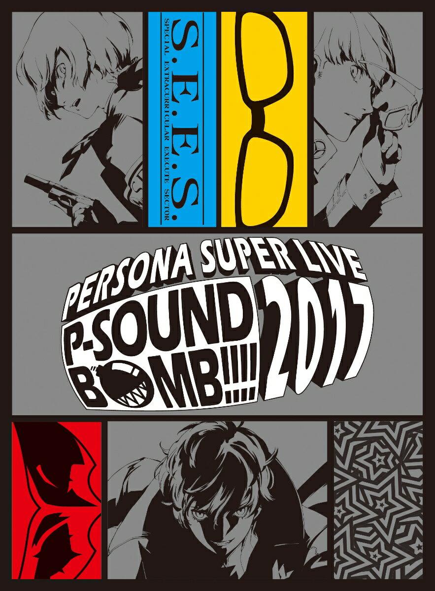 PERSONA SUPER LIVE P-SOUND BOMB !!!! 2017 〜港の犯行を目撃せよ!〜(完全生産限定)【Blu-ray】