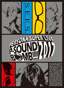 PERSONA SUPER LIVE P-SOUND BOMB !!!! 2017 〜港の犯行を目撃せよ!〜(完全生産限定)【Blu-ray】 [ Lyn ]
