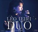 DUO ~7th Live Tour~【Blu-ray】 [ 家入レオ ]