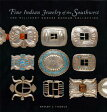 Fine Indian Jewelry of the Southwest: The Millicent Rogers Museum Collection FINE INDIAN JEWELRY OF THE SOU [ Shelby J. Tisdale ]