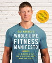 Dai Manuel's Whole Life Fitness Manifesto: 30 Minutes a Day for a Healthier Body Mind and Spirit DAI MANUELS WHOLE LIFE FITNESS [ Dai Manuel ]