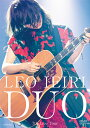 DUO 〜7th Live Tour〜 [ 家入レオ ]