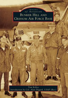 Bunker Hill and Grissom Air Force Base画像