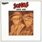 SONGS -40th Anniversary Ultimate Edition- [ SUGAR BABE ]