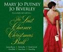 The Last Chance Christmas Ball [ Mary Jo Putney ]