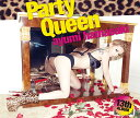 【送料無料】Party Queen(CD+2DVD)