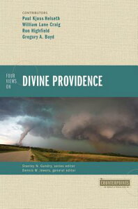 Four Views on Divine Providence 4 VIEWS ON DIVINE PROVIDENCE (Counterpoints: Bible and Theology) [ William Lane Craig ]