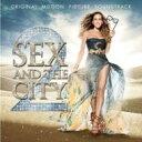 【輸入盤】Sex And The City 2 [ セックス アンド ザ シティ 2 ]