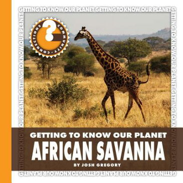 African Savanna AFRICAN SAVANNA (Community Connections) [ Josh Gregory ]