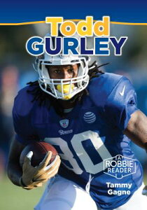 Todd Gurley TODD GURLEY (Robbie Reader Contemporary Biography 2019) [ Tammy Gagne ]