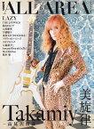 B-PASS ALL AREA(Vol.6) Takamiy-高見沢俊彦ー/LAZY/浅倉大介(PANDO (SHINKO MUSIC MOOK) [ B-PASS編集部 ]