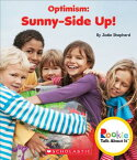 Optimism: Sunny-Side Up! (Rookie Talk about It) OPTIMISM SUNNY-SIDE UP (ROOKIE (Rookie Talk about It) [ Jodie Shepherd ]