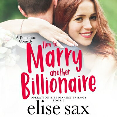 How to Marry Another Billionaire画像
