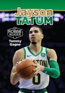 Jayson Tatum JAYSON TATUM (Robbie Reader Contemporary Biography 2019) [ Tammy Gagne ]