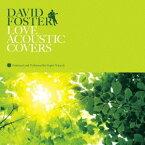 DAVID FOSTER LOVE AC [ Super Natural ]