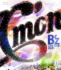 【送料無料】B'z LIVE-GYM 2011-C'mon-【Blu-ray】