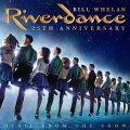 【輸入盤】リヴァーダンス・25THアニバーサリー:ミュージック・フロム・ザ・ショー