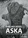 THELMA HERZL:ASKA(H) [ THELMA HERZL ]