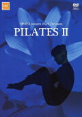 TIPNESS presents Work Out series::PILATES 2〜バランスを高めてシェイプアップ