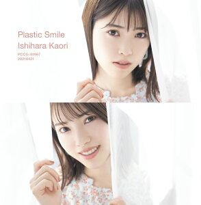 石原夏織6thシングル「Plastic Smile」 (初回限定盤 CD+DVD)