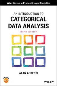 An Introduction to Categorical Data Analysis INTRO TO CATEGORICAL DATA ANAL (Wiley Probability and Statistics) [ Alan Agresti ]