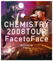 "CHEMISTRY 2008 TOUR ""Face to Face""BUDOKAN FINAL【Blu-rayDisc Video】"