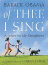 Of Thee I Sing: A Letter to My Daughters OF THEE I SING [ Barack Obama ]