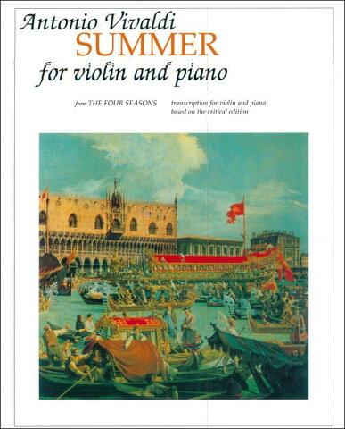 【輸入楽譜】ヴィヴァルディ, Antonio: バイオリン協奏曲 F.I, N.23 Op.8/2 「四季」より 夏 [ ヴィヴァルディ, Antonio ]