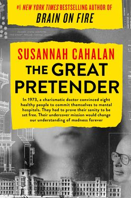 The Great Pretender: The Undercover Mission That Changed Our Understanding of Madness GRT PRETENDER [ Susannah Cahalan ]画像