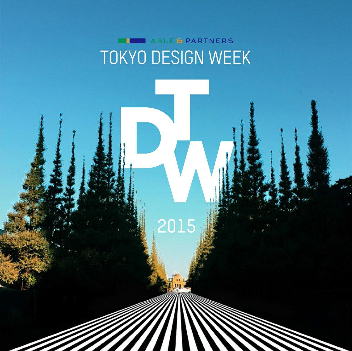 TOKYO DESIGN WEEK 2015 ALL RECORDS画像