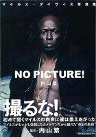 【バーゲン本】NO PICTURE!-マイルス・デイヴィス写真集