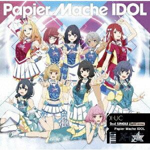 Papier Mache IDOL (初回限定盤 CD+DVD)