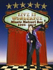【楽天ブックスならいつでも送料無料】Live is Wonderful 〜Misato Matsuri Box 2006-2010〜 [ ...