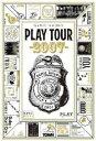 NAMIE AMURO PLAY TOUR 2007 [ 安室奈美恵 ]