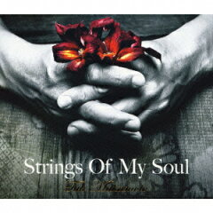 【送料無料】Strings Of My Soul(初回限定CD+DVD)