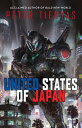 United States of Japan US OF JAPAN (United States of Japan) [ Peter Tieryas ]