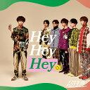 Hey Hey Hey (TAKUYAセンター盤) [ 超特急 ]