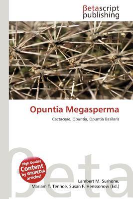 洋書, COMPUTERS & SCIENCE Opuntia Megasperma OPUNTIA MEGASPERMA Lambert M. Surhone
