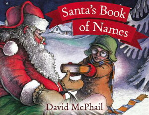 Santa's Book of Names SANTAS BK OF NAMES [ David M. McPhail ]